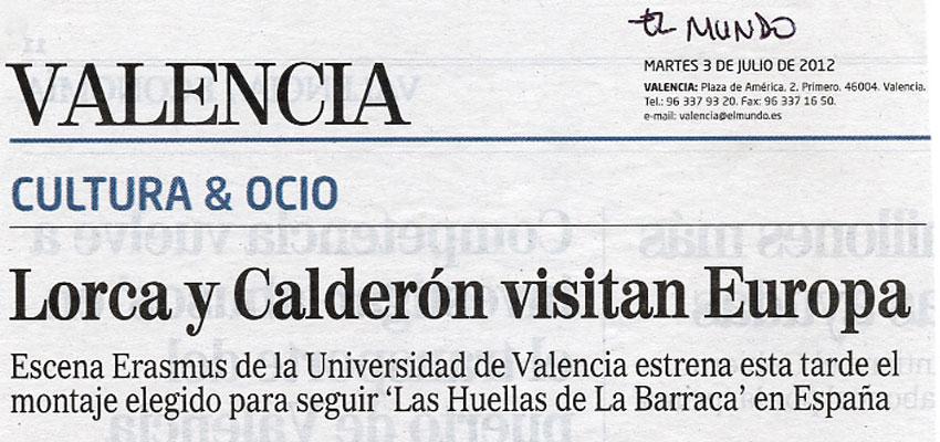 """Hoy los diarios más importantes de tirada autonómica y estatal se hacen eco del estreno en València de """"Lorca, Calderón y los estudiantes de Babel"""""""